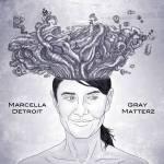 Marcella Detroit Grey Matterz