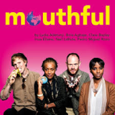 Mouthful Metta Theatre