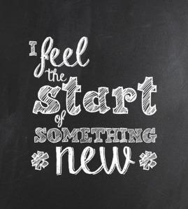 i-feel-the-start-of-something-new