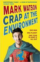 Mark Watson Crap at the environment